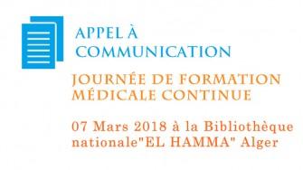 Appel à communication : Journée de formation médicale continue - 07 Mars 2018 à Alger