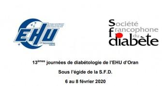 13èmes journées de diabétologie de l'EHU d'Oran- Les 6 au 8 février 2020