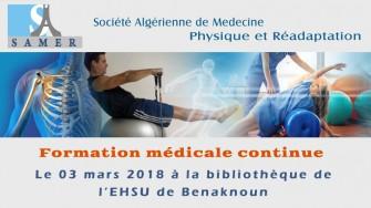 Formation médicale continue - 03 mars 2018 à la bibliothèque de l'EHSU de Benaknoun Alger