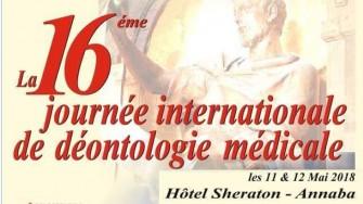 16ème Journée Internationale de Déontologie Médicale - 11 et 12 Mai 2018 à Annaba
