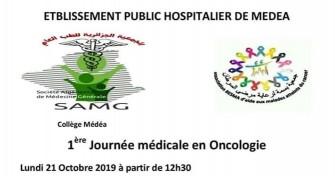 1 ère journée médicale en Oncologie, le Lundi 21 Octobre de 12h30, à l'EPH de Médéa