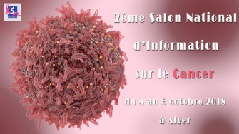 2ème Salon National d'Information sur le Cancer - 4 au 6 octobre 2018 à Alger