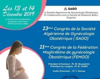 23 éme Congrès de la société Algérienne de Gynécologie Obstétrique( SAGO)-13 - 14 Décembre 2019- Blida.