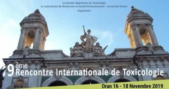 9ème Rencontre Internationale de la toxicologie- Le 16 au 18 Novembre 2019 à Oran