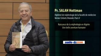 Interview vidéo du Professeur SALAH : Naissance de la néphrologie en Algérie