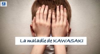La maladie de Kawasaki