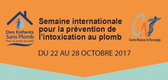 SEMAINE D'ACTION INTERNATIONALE POUR LA PRÉVENTION DE L'INTOXICATION AU PLOMB 22-28 OCTOBRE 2017