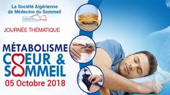 Une Journée Thématique : Métabolisme, Cœur et Sommeil  -  05 Octobre 2018 à Alger