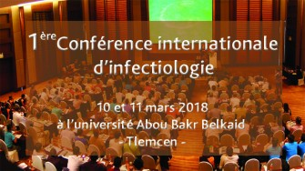 1ère conference internationale d'infectiologie - 10 et 11 mars 2018 à Tlemcen