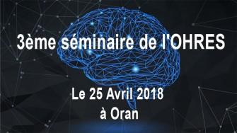 3ème séminaire de lOHRES - 25 Avril 2018 à Oran