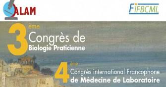 3ème Congrès de Biologie Praticienne et 4ème congrès international Francophone de Médecine de Laboratoire-11/10/2019 au 12/10/2019 - Alger, à l'hôtel El Aurassi