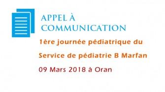Appel à communication : 1ère journée pédiatrique du Service de pédiatrie B Marfan, CHU Oran - 09 Mars 2018 à Oran