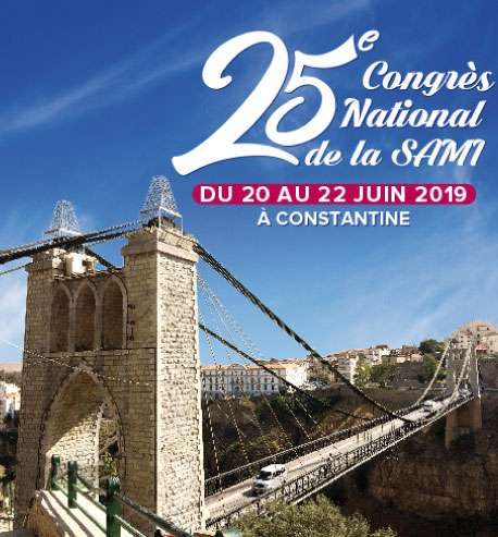 Le 25 ème Congrès National de la Médecine Interne - 20 au 22 juin 2019 à Constantine