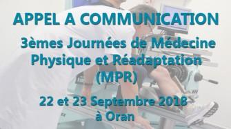 APPEL A COMMUNICATION : 3ème Journée de Médecine Physique et Réadaptation (MPR) Les 22 et 23 Septembre 2018 à Oran