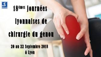 18èmes journées lyonnaises de chirurgie du genou - 20 au 22 Septembre 2018  à Lyon