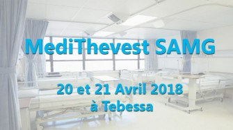 MediThevest SAMG - 20 et 21 Avril 2018 à Tebessa