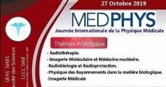 5eme Journée D'étude Internationale: Physique Médicale-le 27 octobre 2019 – El Bez.