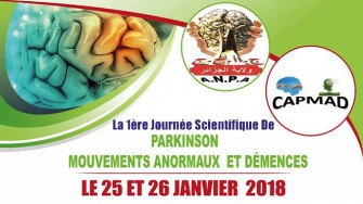 La 1ère journée scientifique de Parkinson mouvements anormaux et démences. les 25 et 26 janvier 2018 à lhotel mercure, Alger.