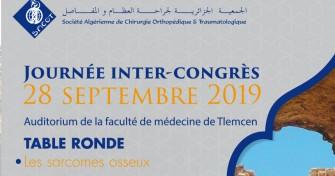 Journée Inter-Congrès Table ronde : les sarcomes osseux- le 28/09/2019 au 28/09/2019 à l'auditorium de la faculté de médecine de Tlemcen