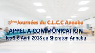 Appel à communication : 3èmes joumées du CLCC dAnnaba se dérouleront les 5-6 Avril 2018