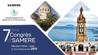 7ème congrès de la SAMERE-les 21,22 et 23 Novembre 2019 à l'hôtel Le Méridien et centre de convention à Oran