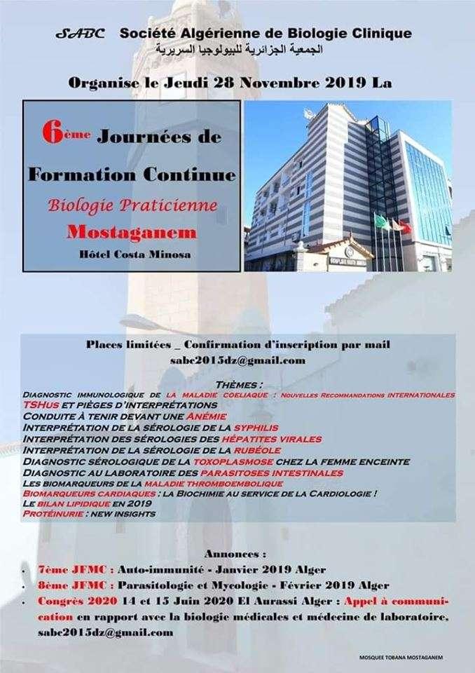 06 ème Journée De Formation Continue Biologie Praticienne- Le  Jeudi 28 novembre 2019- Mostaganem