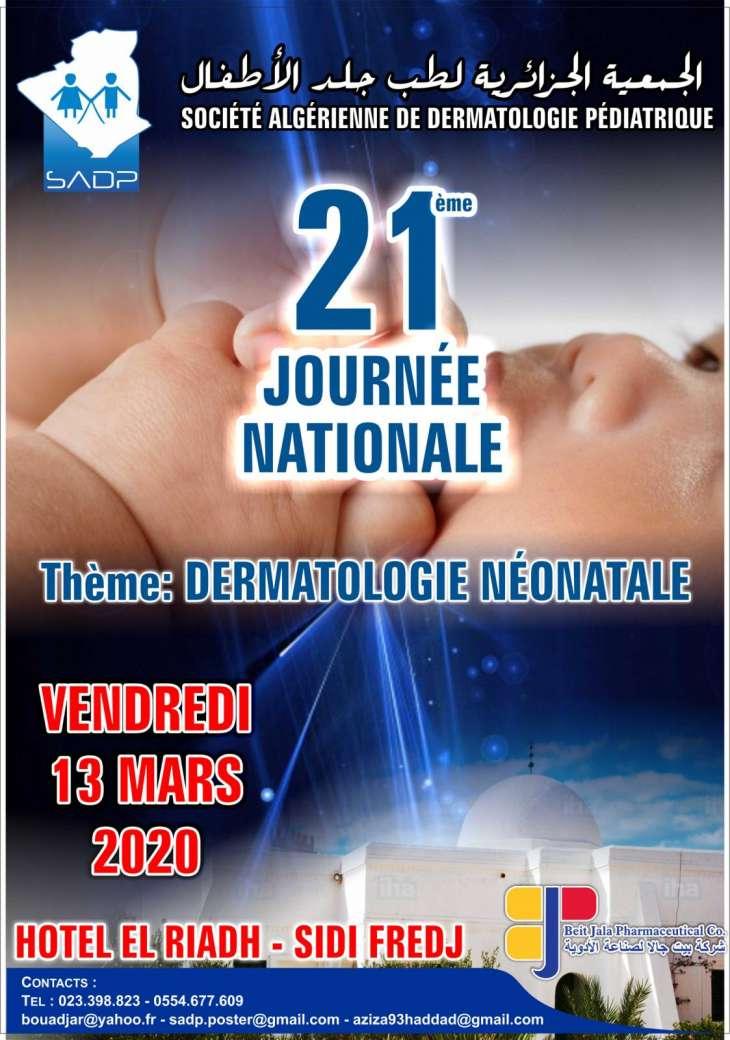 21 ème journée Nationale-Dermatologie Néonatale-Le vendredi 13 Mars 2020 à l'hotel El Riadh- Sidi Fredj