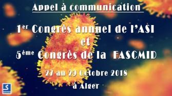 Appel à communication : 1er Congrès annuel de lASI et 5ème Congrès de la FASCMID - 27 au 29 Octobre 2018 à Alger