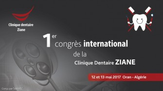 1er congrès international de la Clinique Dentaire ZIANE