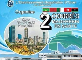 Le 2ème Congrès Maghrébin De Santé- 20,21, 22 mars 2020, Oran.