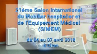 21ème Salon International du Mobilier hospitalier et de lEquipement Médical,  04 au 07 avril 2018 à Oran