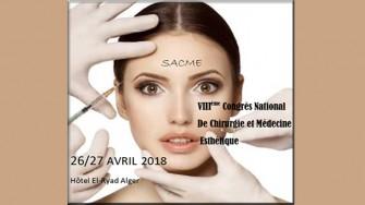8ème congrès national de chirurgie et médecine esthétique - 26 et 27 Avril 2018 à Alger