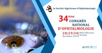 34ème congrès de la Société Algérienne dOphtalmologie (SAO)- Les 28.29 et 30 novembre au Sheraton de Annaba