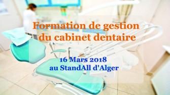 Formation de gestion du cabinet dentaire - 16 Mars 2018 à Alger