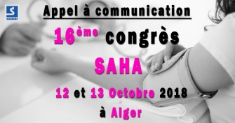 Appel à communication : 16ème congrès SAHA - 12 et 13 Octobre 2018 à Alger