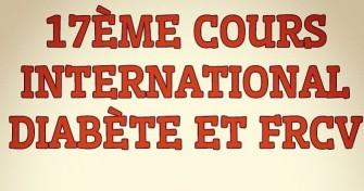 17ème Cours International Diabète Et Frcv- Le 24-30 Mars 2020 à Sétif