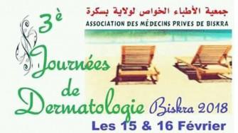 3èmes journées de dermatologie de biskra - 15 et 16 février 2018