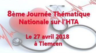 8ème Journée Thématique Nationale sur l'HTA - 27 avril 2018 à  Tlemcen