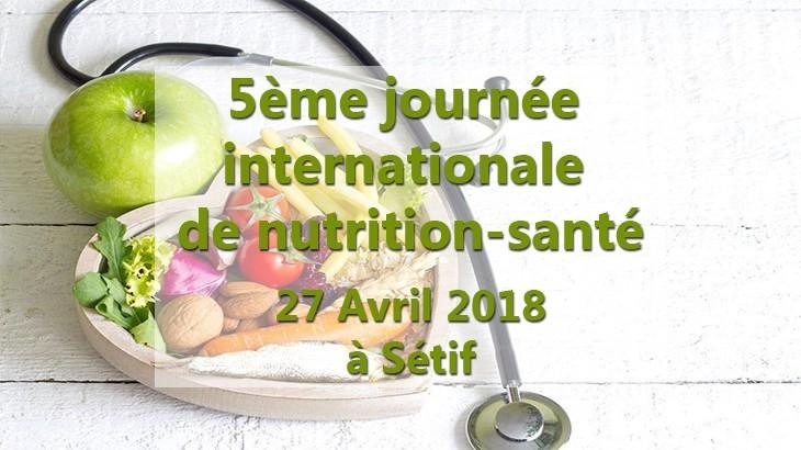 5ème journée internationale de nutrition-santé - 26 et 27 Avril 2018 à Sétif